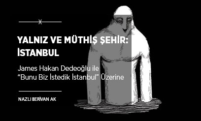 Yalnız ve Müthiş Şehir: İstanbul