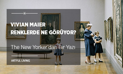 Vivian Maier Renklerde Ne Görüyor?