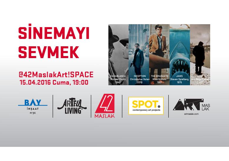 """Spot Projects ve Art!SPACE Gallery İş Birliğiyle """"Sinemayı Sevmek"""""""