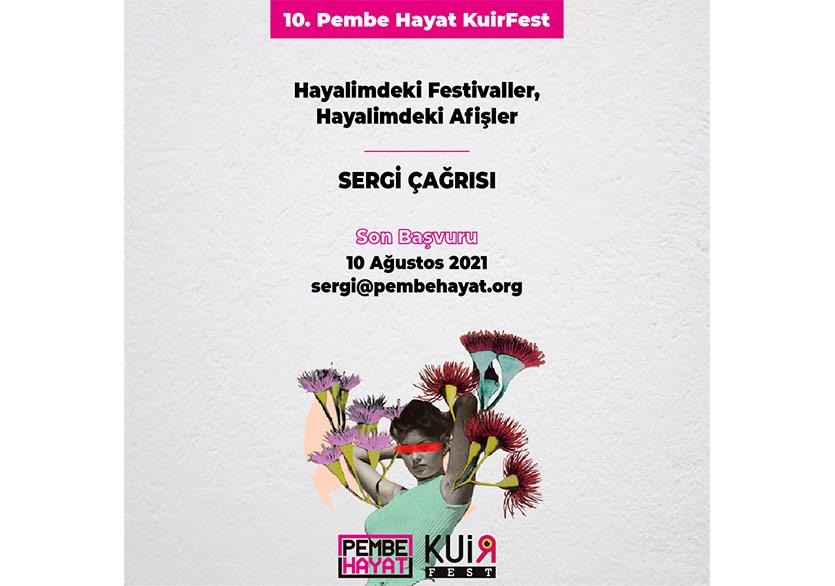 """10. KuirFest """"Hayalimdeki Festivaller, Hayalimdeki Afişler"""" Sergi Çağrısı"""