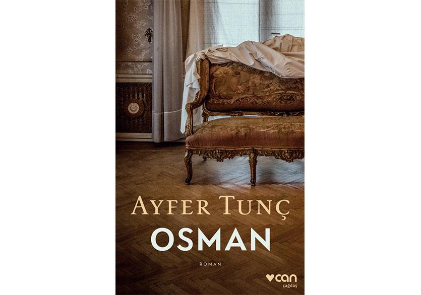 Ayfer Tunç'tan Yeni Bir Roman: Osman