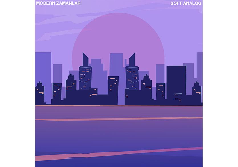 """Soft Analog'un Yeni Teklisi """"Modern Zamanlar"""" Yayında"""