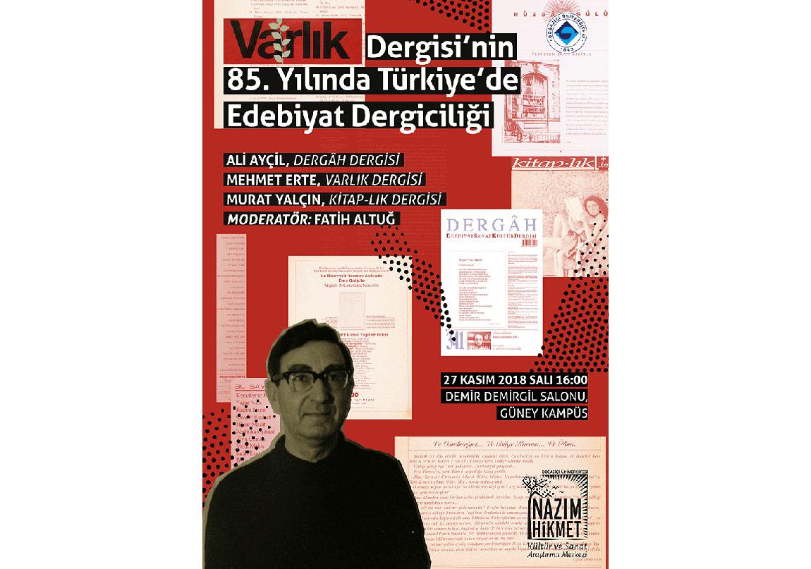 Varlık Dergisi'nin 85. Yılında Türkiye'de Edebiyat Dergiciliği