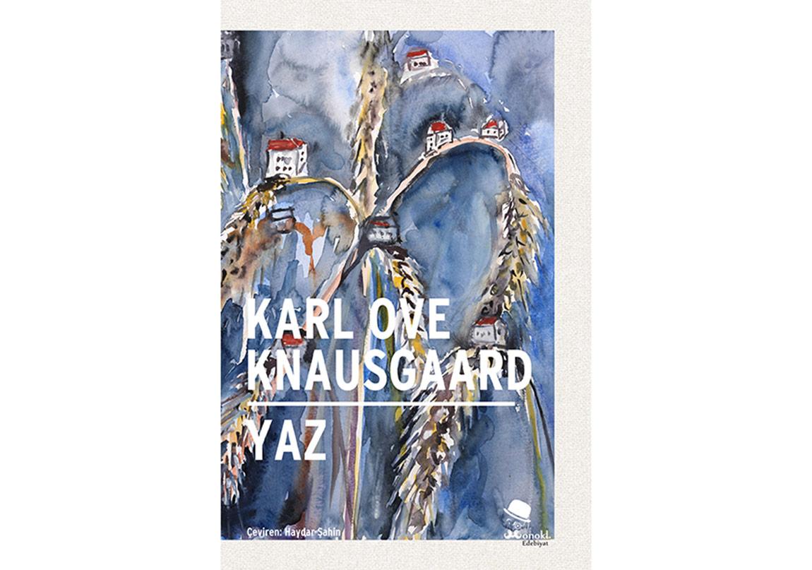 """Knausgaard'ın """"Mevsimler""""inin Sonu: Yaz"""