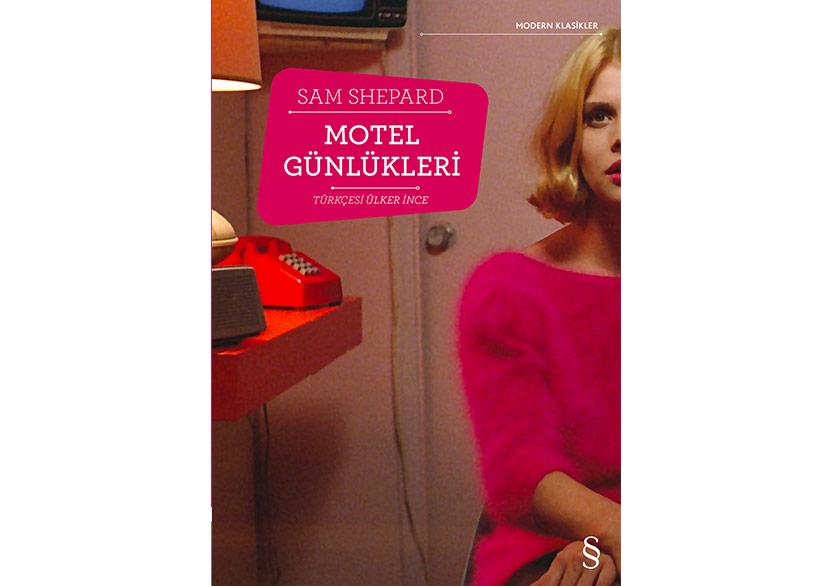 """Sam Shepard'ın """"Motel Günlükleri"""""""