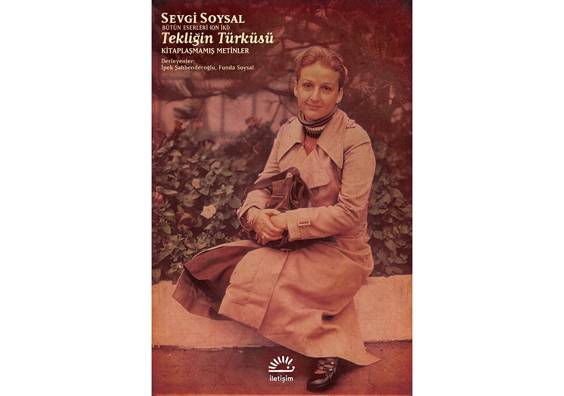 Sevgi Soysal'ın Bir Tür Edebi Biyografisi