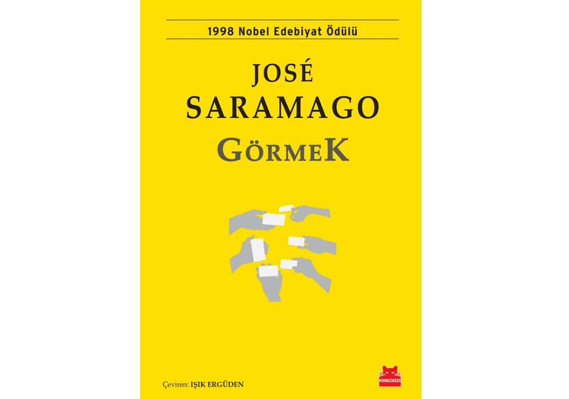 """Saramago'dan """"Körlük""""ten Sonra """"Görmek"""""""