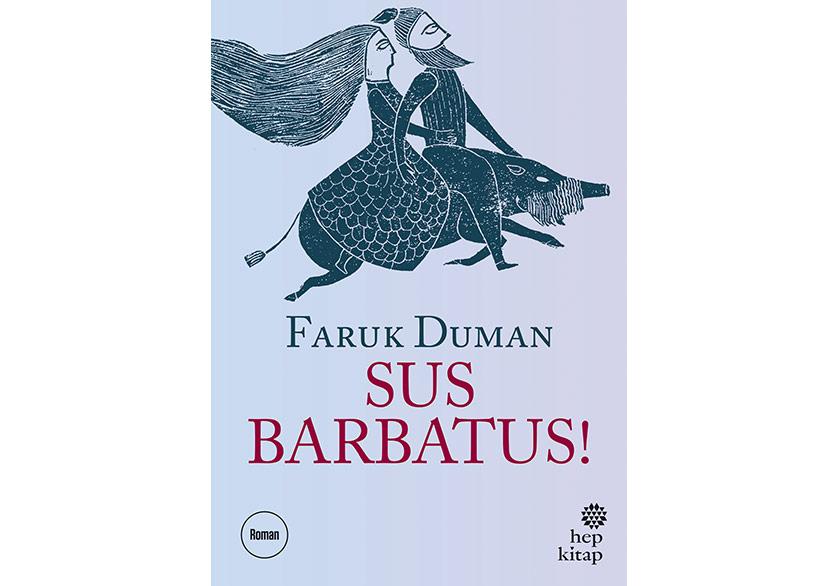 Faruk Duman'dan Yeni Roman: Sus Barbatus