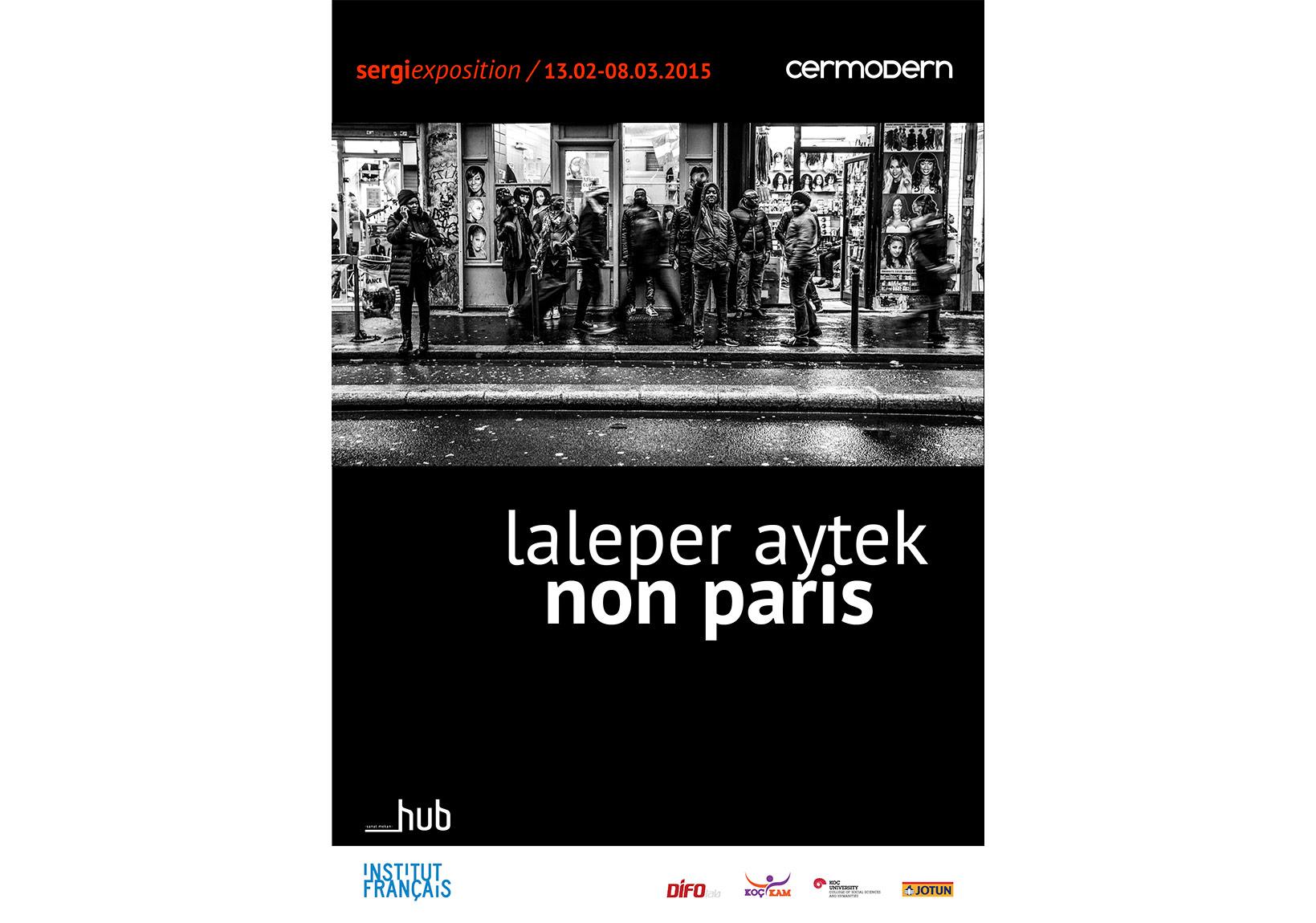 Non Paris sergi afişi