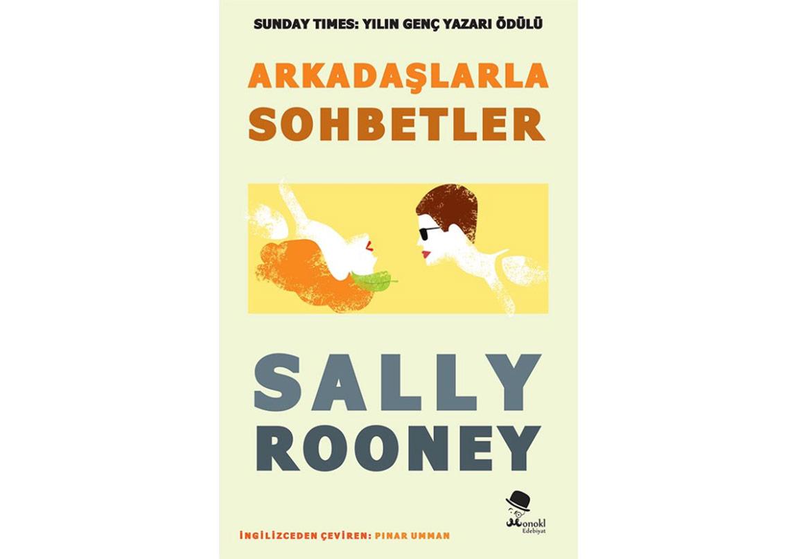 """Sally Rooney'in """"Arkadaşlarla Sohbetler""""i Türkçede"""