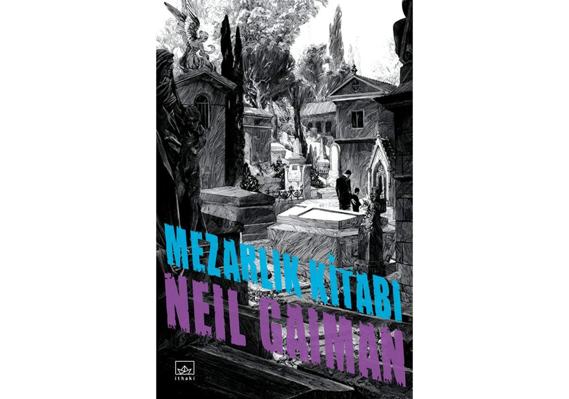 """Neil Gaiman'dan """"Mezarlık Kitabı"""""""