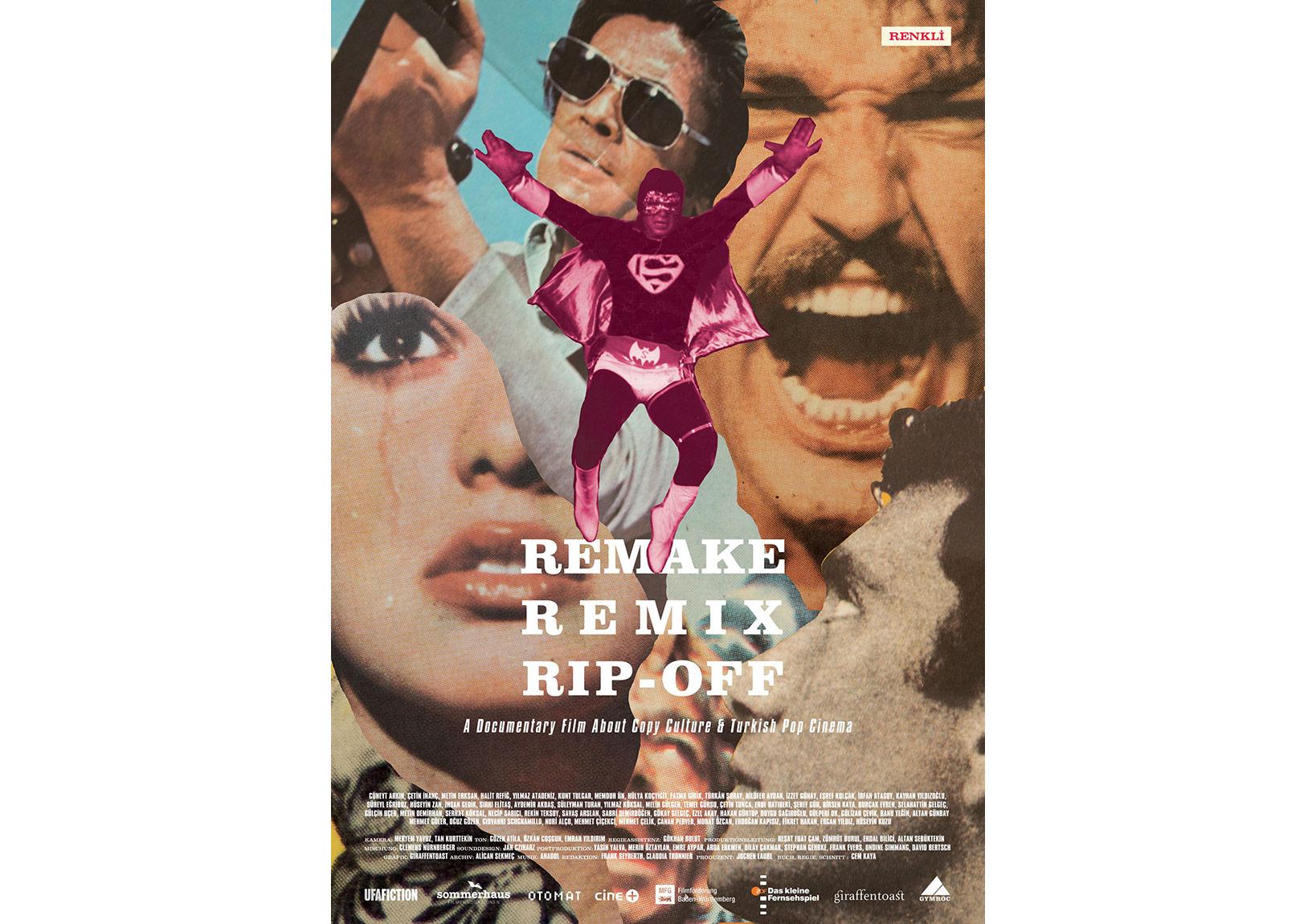 Remake, Remix, Rip Off About Copy Culture&Turkish Pop Cinema Motör Kopya Kültürü & Popüler Türk Sineması