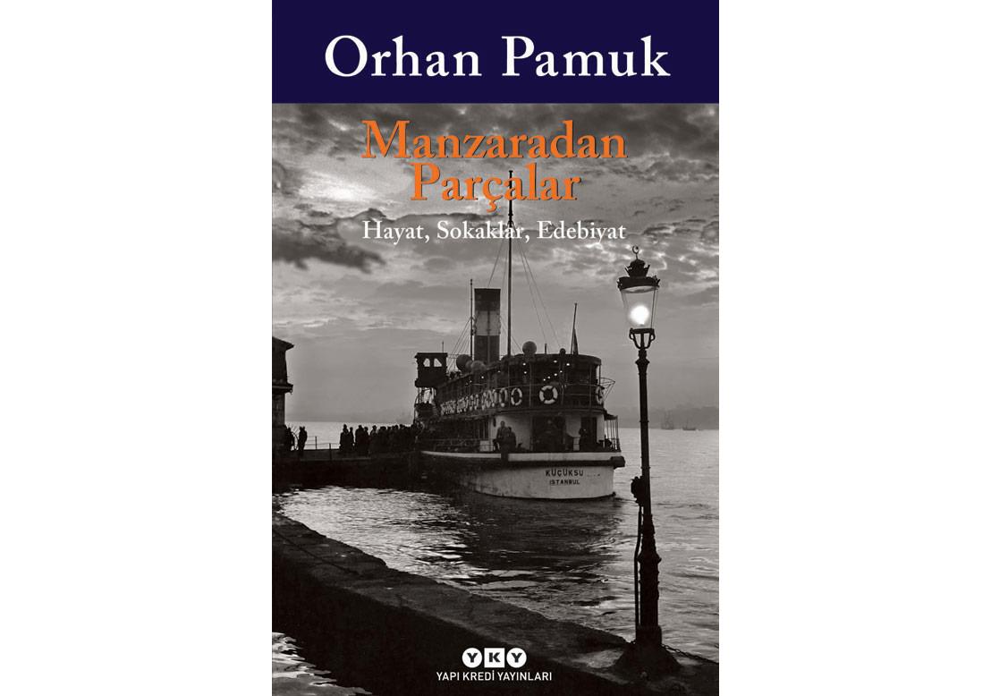Orhan Pamuk'un Hayatından Kesitler