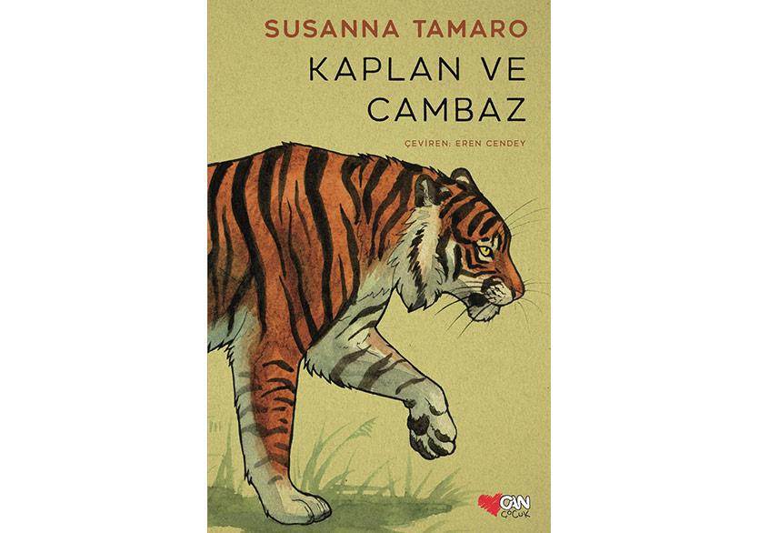 Susanna Tamaro'dan Genç Okurlara: Kaplan ve Cambaz