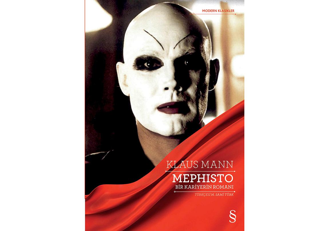 Bir Kariyerin Romanı: Mephisto