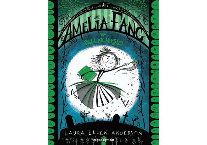 Küçük Vampir Amelia Fang Yeni Bir Hikâyeyle Geri Döndü