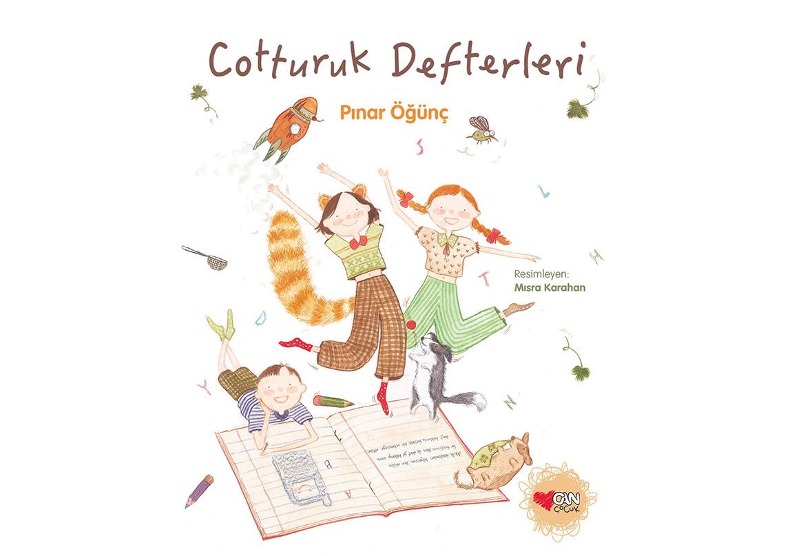 """Pınar Öğünç'ten Çocuklara """"Cotturuk Defterleri"""""""