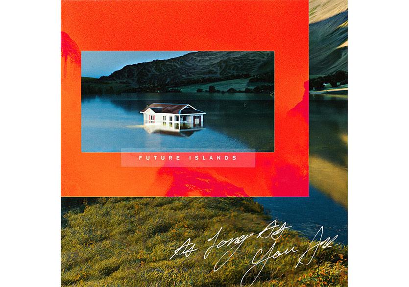 Future Islands'tan Yeni Albüm: As Long As You Are