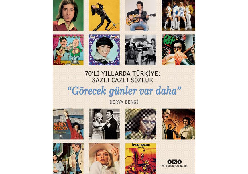 70'li Yıllarda Türkiye: Sazlı Cazlı Sözlük