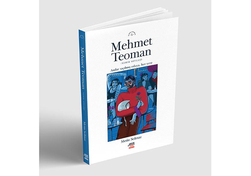 Mehmet Teoman'ın Hayatı Kitap Oldu