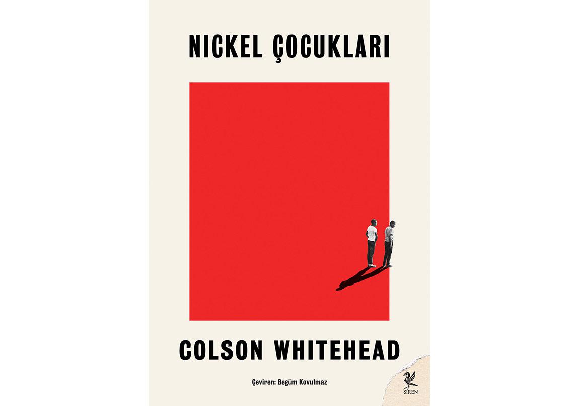"""Colson Whitehead'in """"Nickel Çocukları"""" Türkçede"""