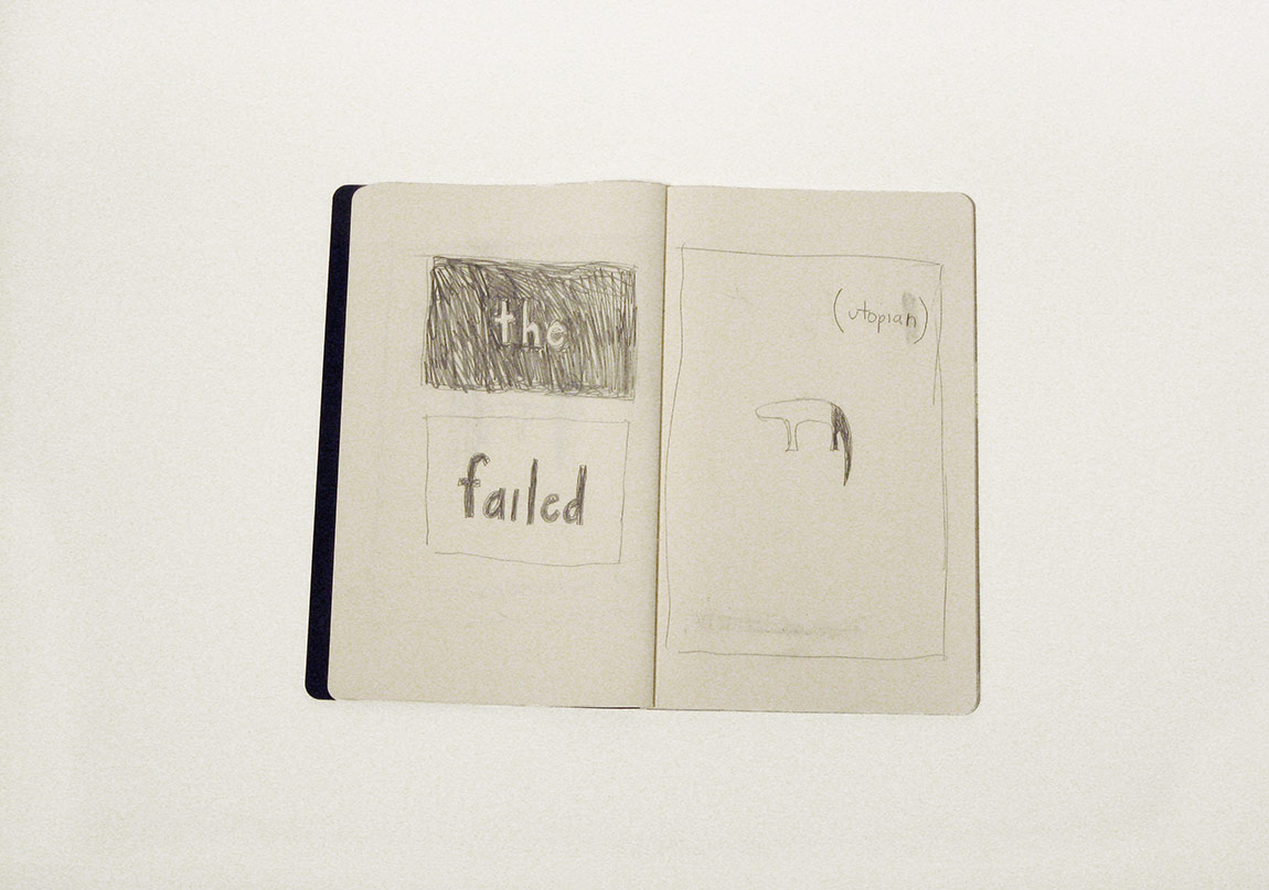 the failed utopian I (sketchbook), 2014