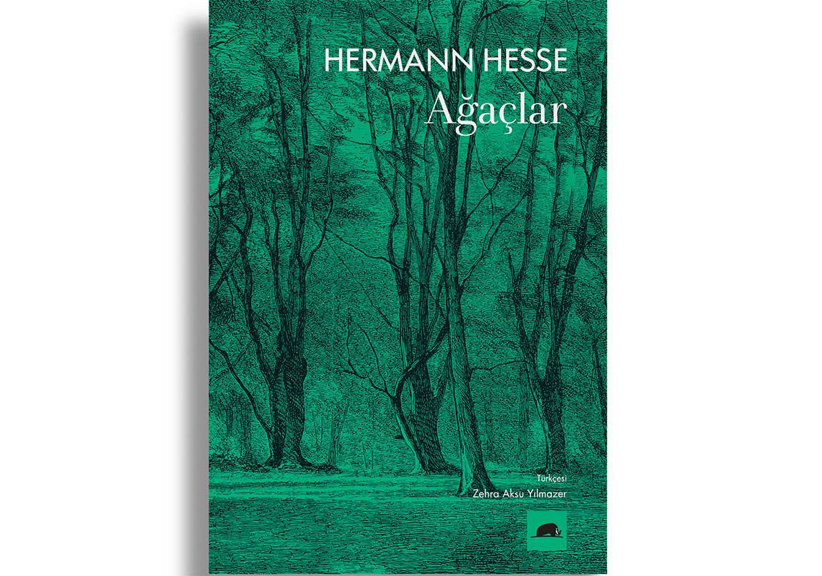 """Hermann Hesse'nin """"Ağaçlar""""ı"""