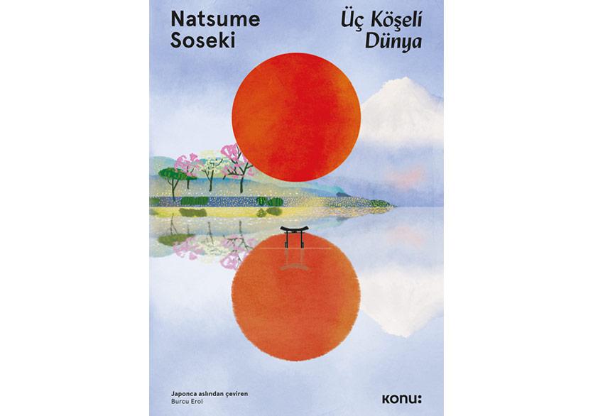 """Natsume Soseki'den """"Üç Köşeli Dünya"""""""