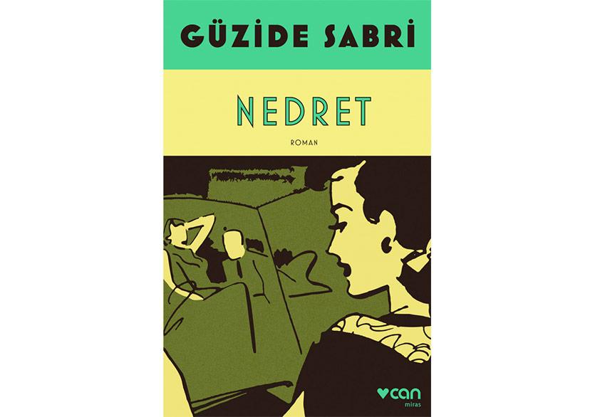 Unutulmaz Aşkların Yazarı Güzide Sabri'den Unutulmayacak Romanlar