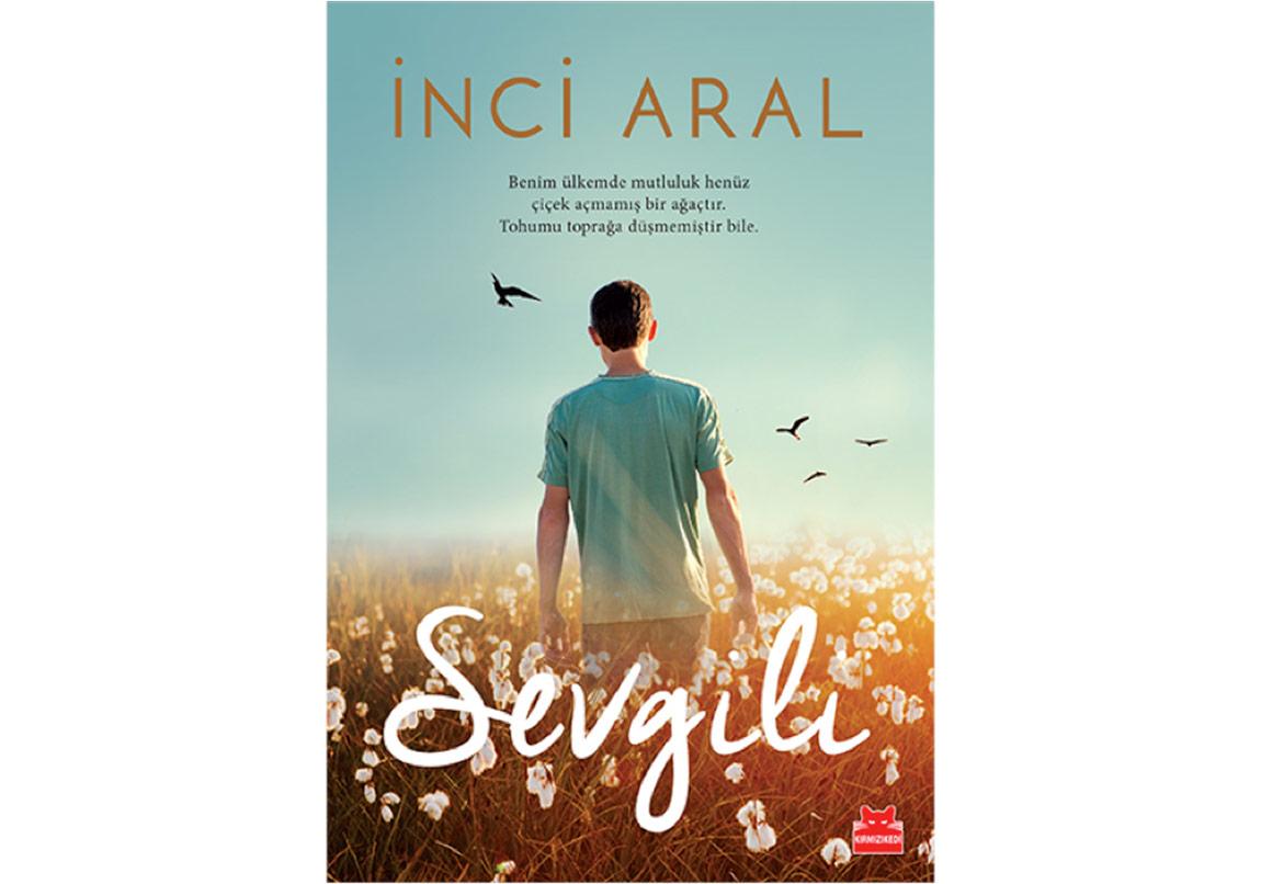 İnci Aral'dan Üç Yıl Sonra Yeni Bir Roman