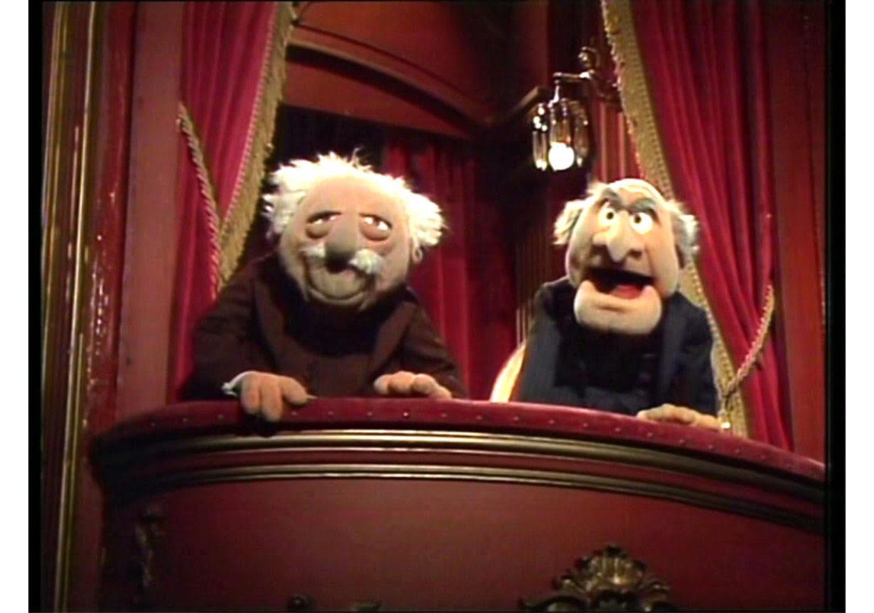 Eleştirmen denince akla gelen ilk simalardan ikisi de Muppet Shows'un huysuz ihtiyarları Statler ve Waldorf