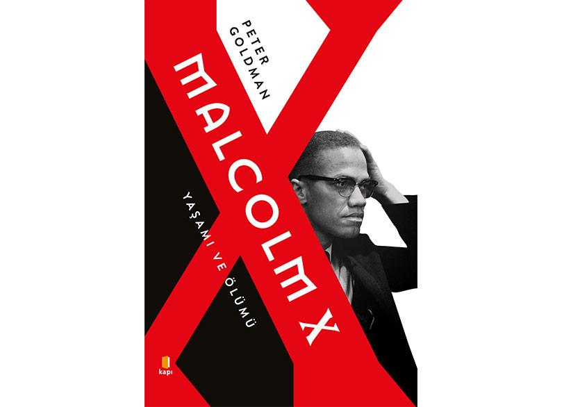 Malcolm X'in Kapsamlı Biyografisi Yayımlandı