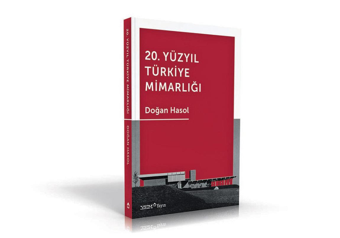 20. Yüzyıl Türkiye Mimarlığı Bir Kitapta