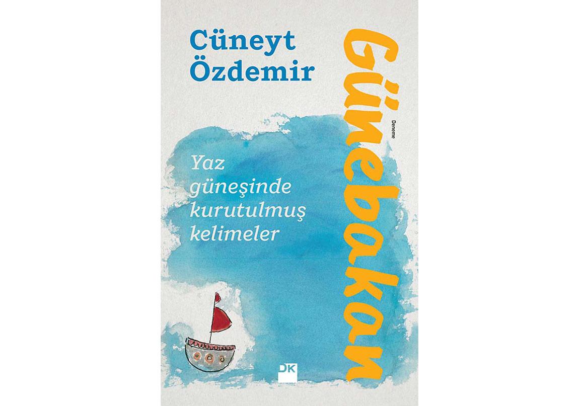 Cüneyt Özdemir'den Yaz Güneşinde Kurutulmuş Kelimeler