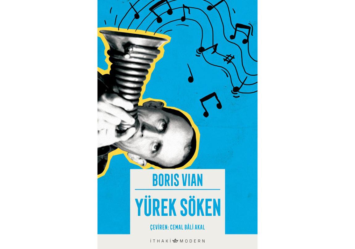 Boris Vian'ın Son Romanı: Yürek Söken