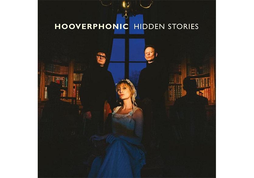 """Hooverphonic'ten Yeni Albüm: """"Hidden Stories"""""""