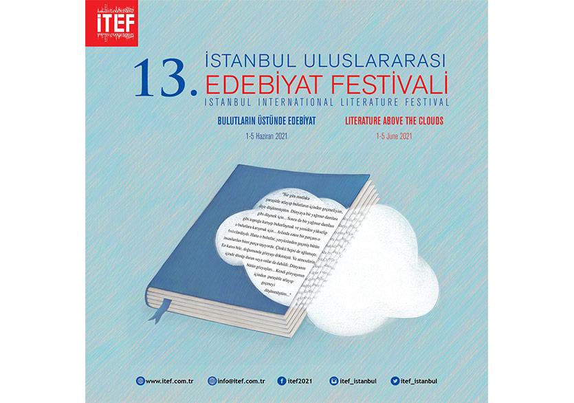 13. İTEF - İstanbul Uluslararası Edebiyat Festivali Programı Açıklandı