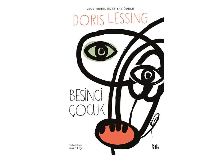 Doris Lessing'den Bir Gerilim Başyapıtı: Beşinci Çocuk