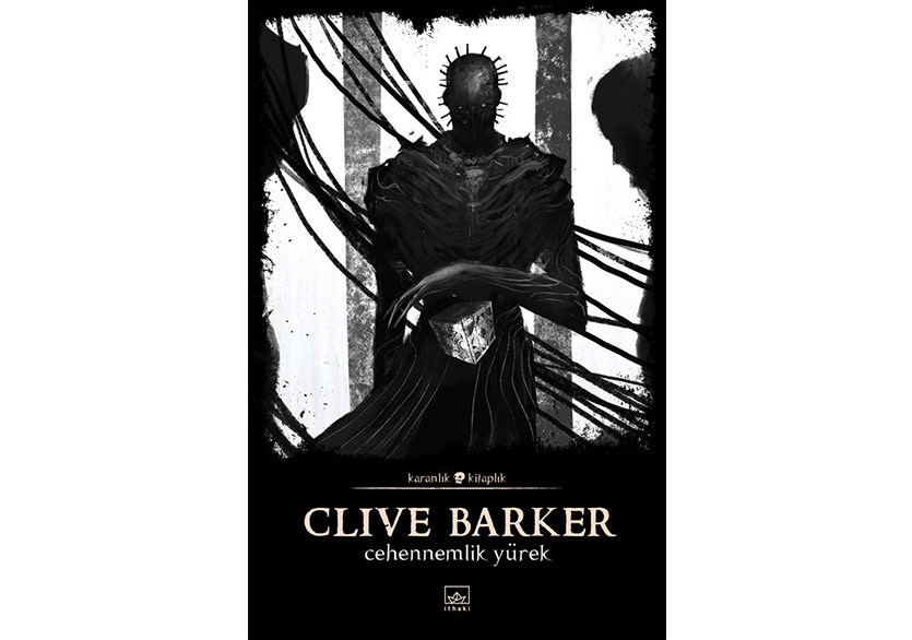 """Clive Barker'ın Kaleminden """"Cehennemlik Yürek"""""""