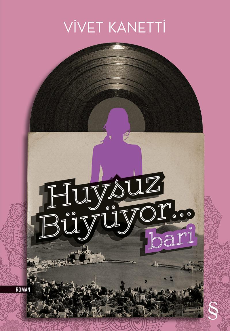 Huysuz Büyüyor-Bari, Everest Yayınları, İstanbul, 2014.