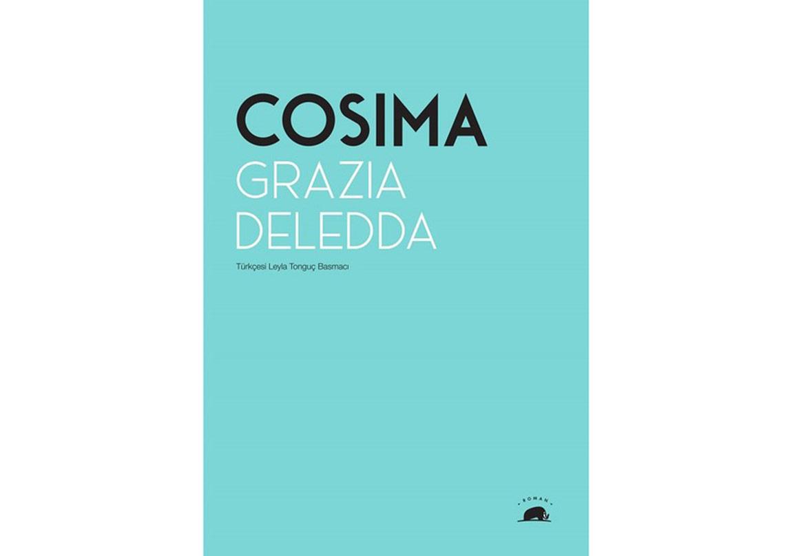 Grazia Deledda'dan Otobiyografik Roman: Cosima