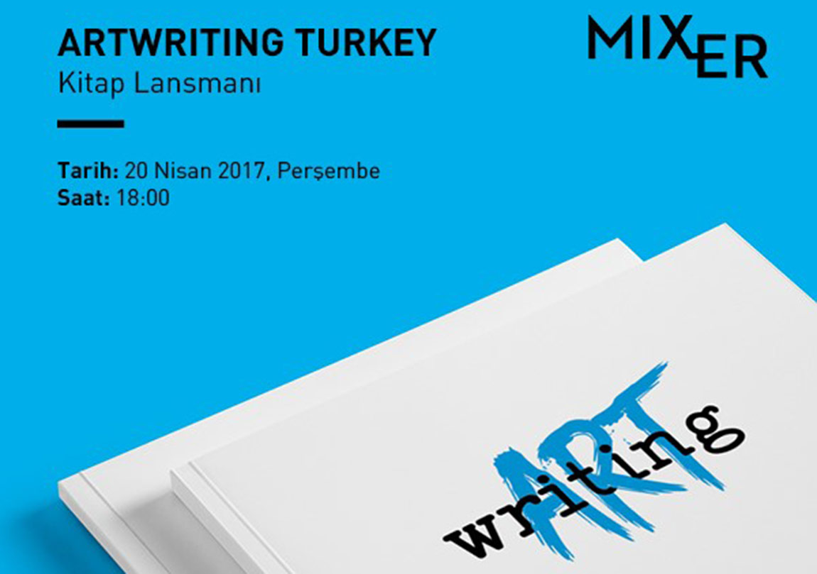 ArtWriting Turkey Yazıları Yayımlanıyor