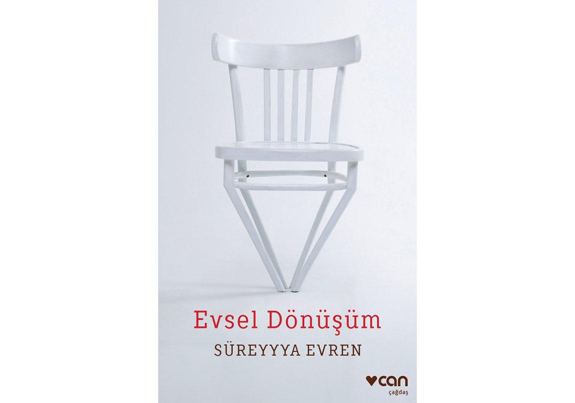Süreyyya Evren'in Öyküleri: Evsel Dönüşüm
