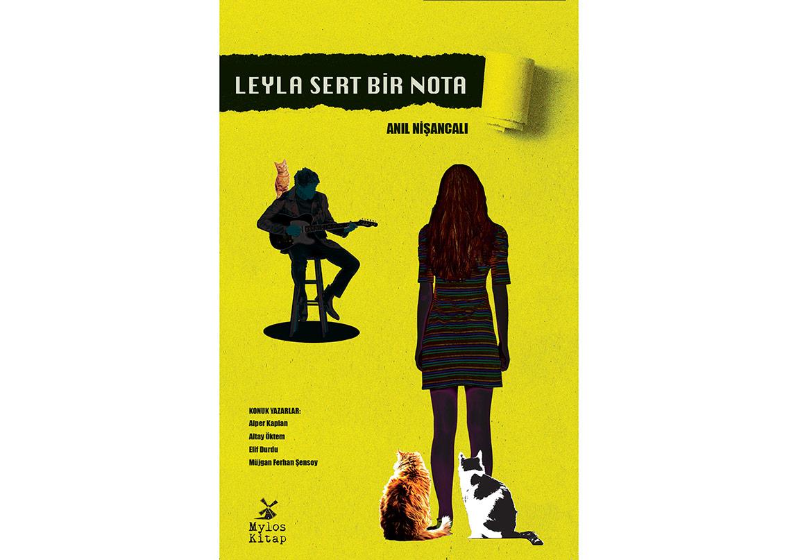 """Bu Roman Bir Başka: """"Leyla Sert Bir Nota"""""""