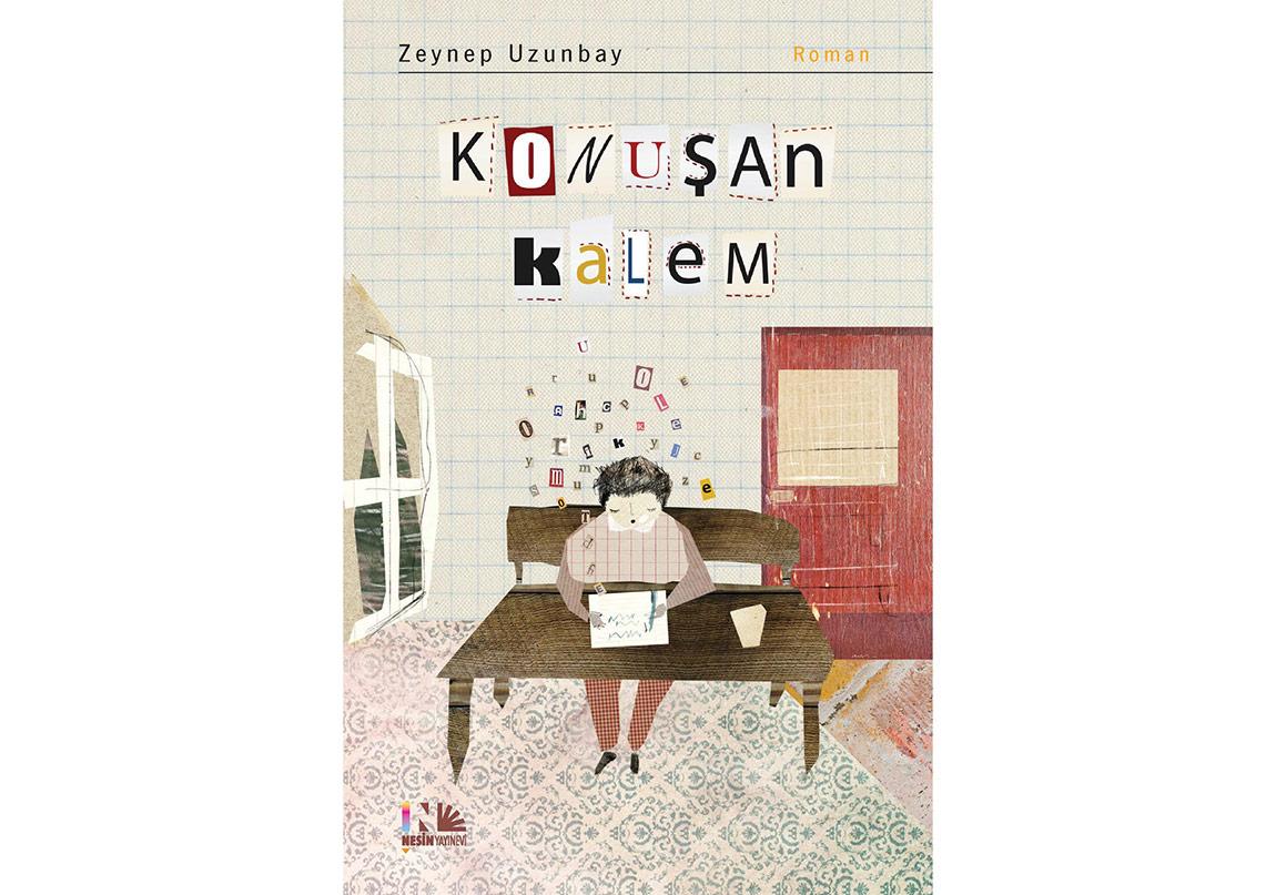 """Zeynep Uzunbay'dan """"Konuşan Kalem"""""""