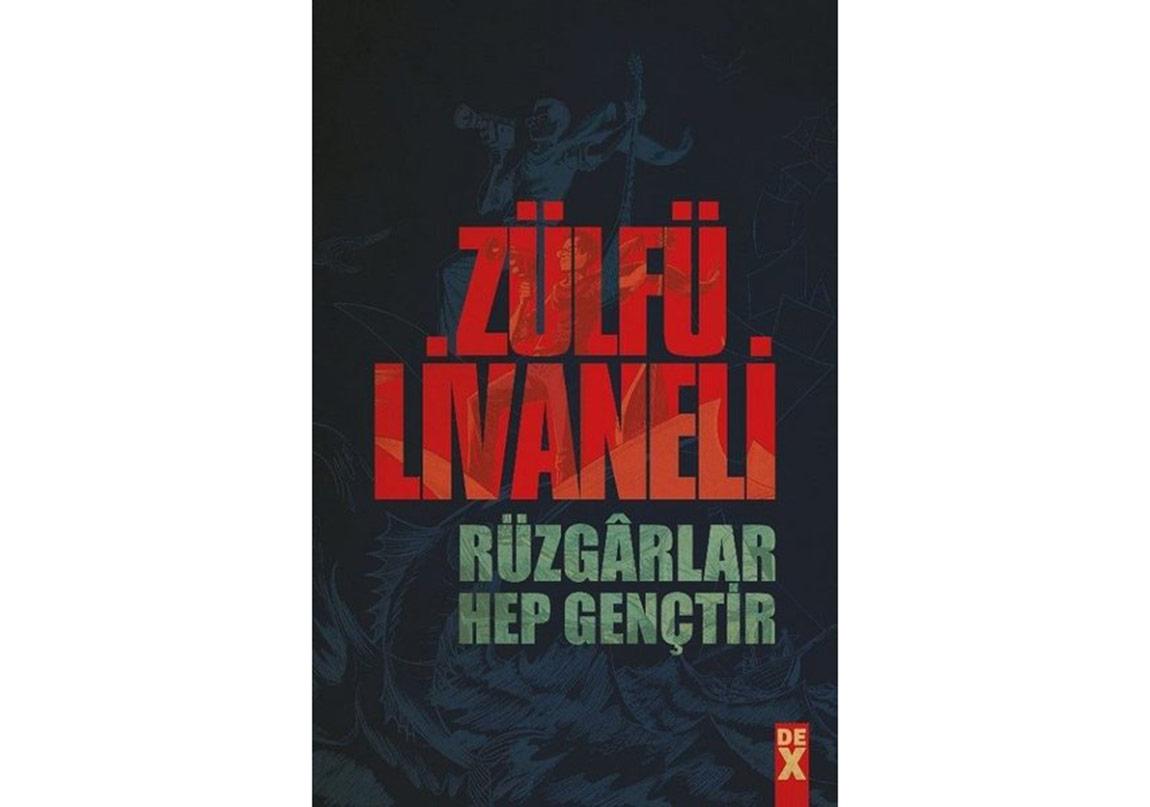 """Zülfü Livaneli'den """"Rüzgârlar Hep Gençtir"""""""
