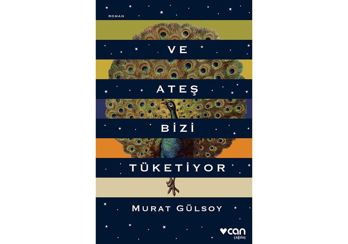 """Murat Gülsoy'dan """"Ve Ateş Bizi Tüketiyor"""""""