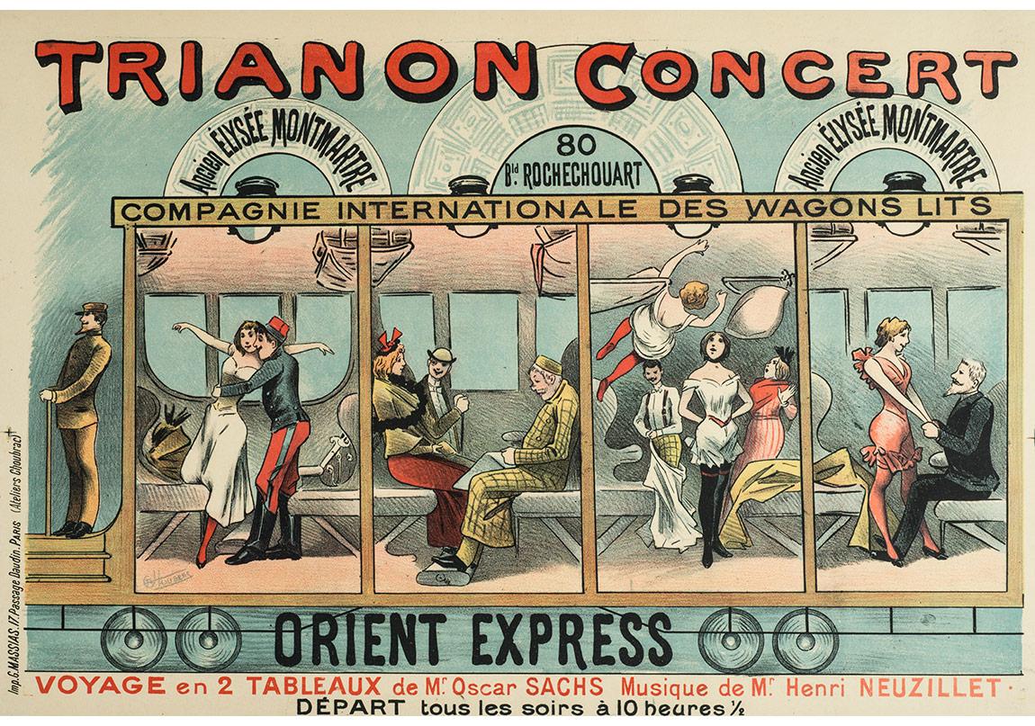Trianon Concert'te gerçekleştirilen Orient Express adlı gösterinin ilanı, Gösteri Oscar Sach; müzik Henri Neuzillet; çizimler Alfred Choubrac, Paris, 1896, Pierre de Gigord Koleksiyonu.