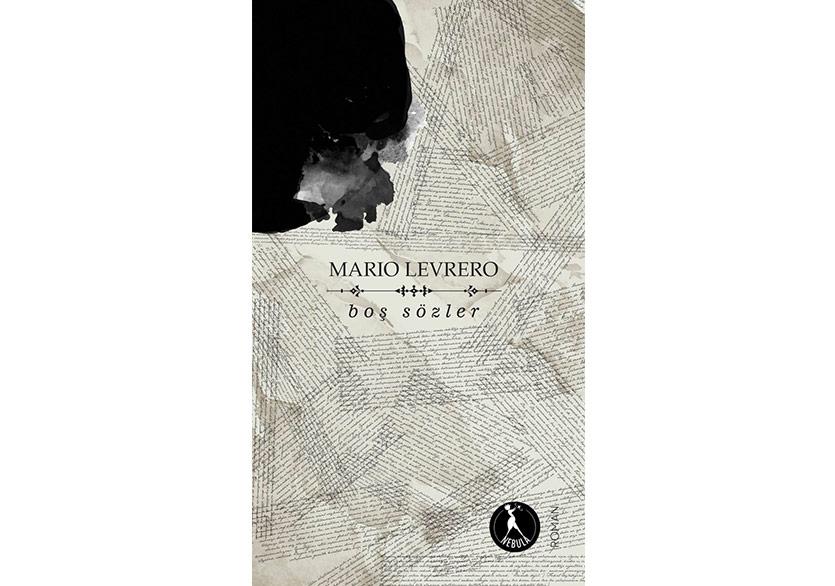 """Mario Levrero, """"Boş Sözler"""" ile İlk Kez Türkçede"""
