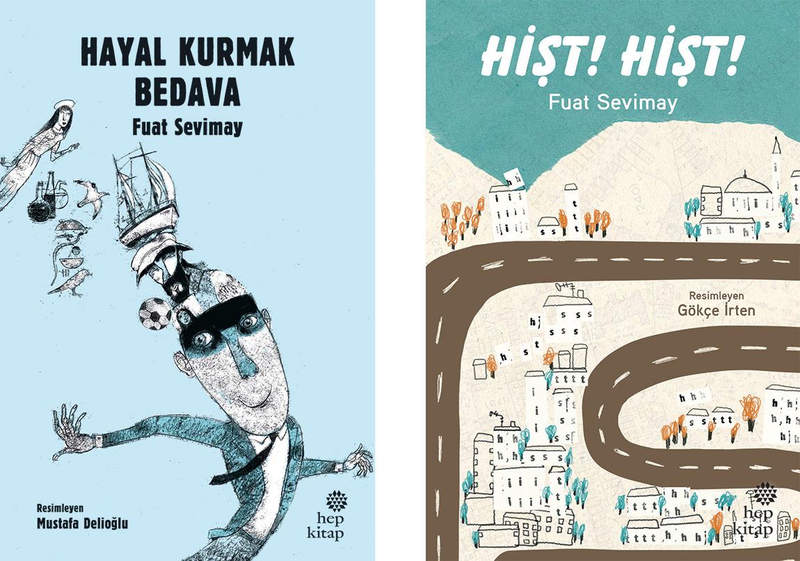 Fuat Sevimay'dan Çocuklara İki Kitap